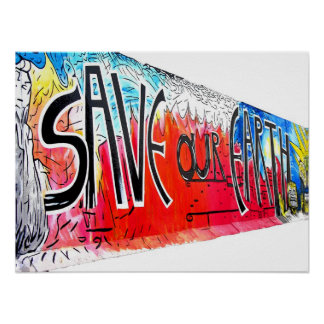 East Side Gallery, Berlin Wall, Save Our Earth (2) Posters