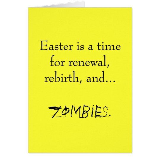 Eastera time for zombies. card