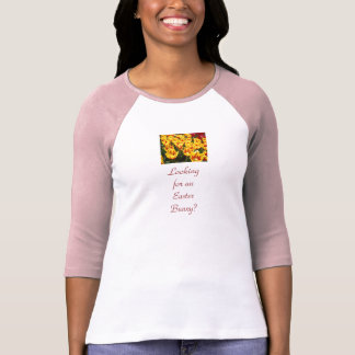 Easter Bunny Tees Ladies Looking for a Bunny