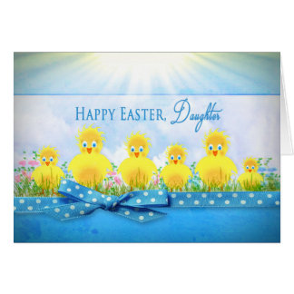 EASTER CHICKS - DAUGHTER - BLUE/YELLOW GREETING CARD