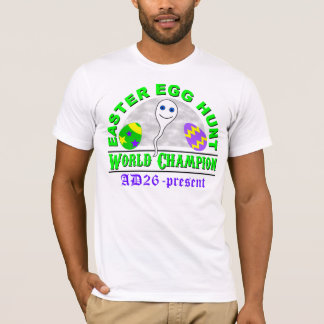 Easter Egg Hunt World Champion T-Shirt