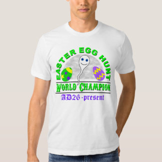 Easter Egg Hunt World Champion Tee Shirts