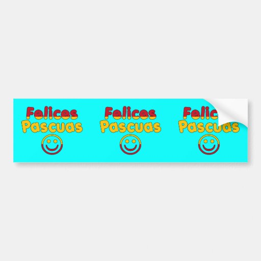 Easter Gifts for Spanish Speakers  Felices Pascuas Bumper Stickers