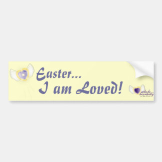 Easter I am Loved-Customize. Bumper Sticker