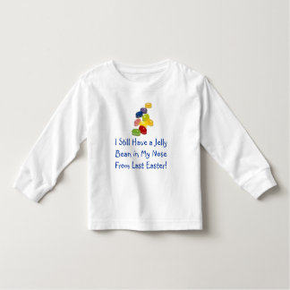 Easter Jelly Bean in My Nose Toddler T-Shirt