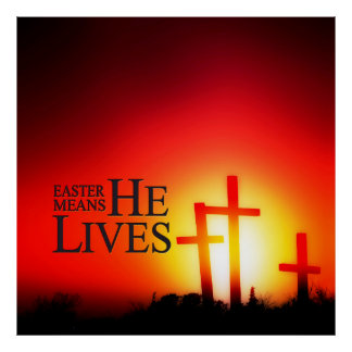 Easter Means He Lives Print