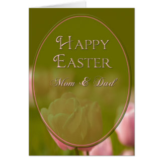 EASTER - MOM/DAD TULIPS GREETING CARD