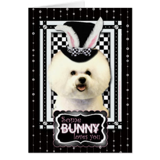 Easter - Some Bunny Loves You - Bichon Frise Greeting Card