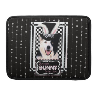 Easter - Some Bunny Loves You - Border Collie Sleeve For MacBooks