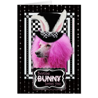 Easter - Some Bunny Loves You - Poodle - Pink Card