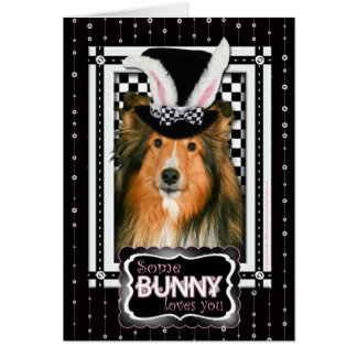 Easter - Some Bunny Loves You - Sheltie Card