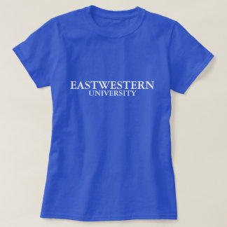 EASTWESTERN UNIVERSITY T-Shirt