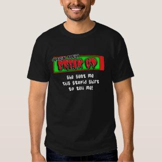 easy break-up! tee shirt
