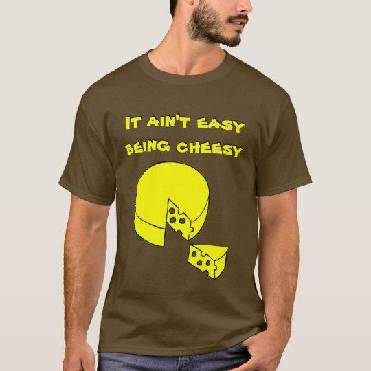 Easy Cheesy T-Shirt