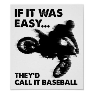 Easy is Baseball Funny Poster