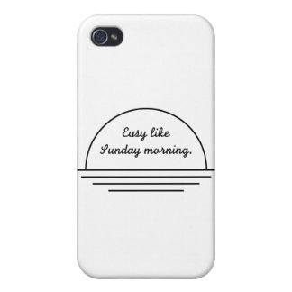 Easy Like Sunday Morning Covers For iPhone 4
