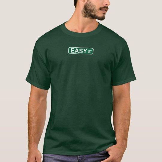 Easy St. T-Shirt