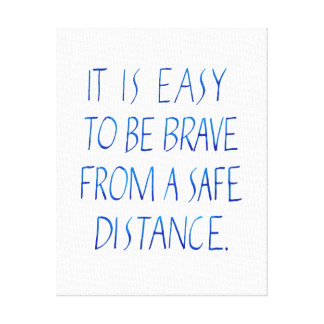 Easy to be brave tyopgraphy quote canvas print