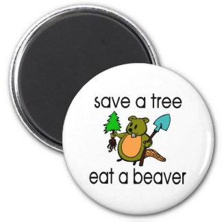 Eat A Beaver 6 Cm Round Magnet