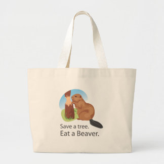 Eat A Beaver Tote Bag