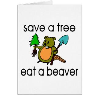 Eat A Beaver Greeting Card