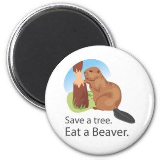 Eat A Beaver Refrigerator Magnet