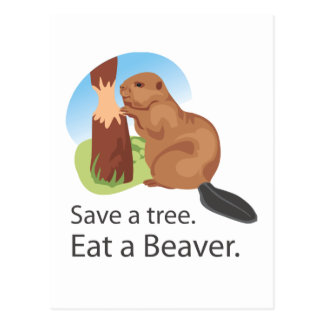 Eat A Beaver Post Cards