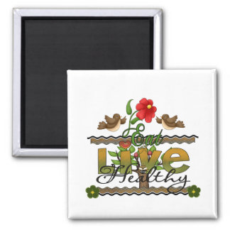 Eat and Live Healthy Square Magnet