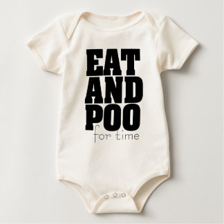 Eat And Poo For Time Baby Bodysuit