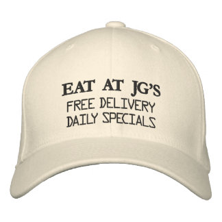 EAT AT JG S FREE DELIVERYDAILY SPECIALS EMBROIDERED BASEBALL CAPS