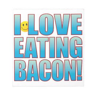 Eat Bacon Life B Notepad