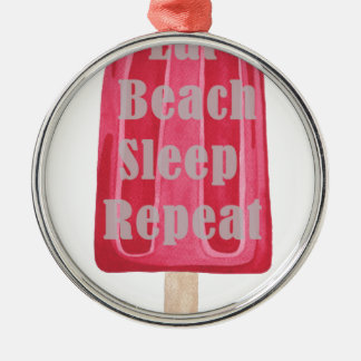 Eat Beach Sleep Repeat Silver-Colored Round Decoration