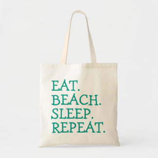 Eat. Beach. Sleep. Repeat. Tote Bag