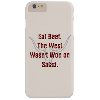 Eat Beef the West wasn't won on Salad Quote Case Barely There iPhone 6 Plus Case