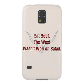 Eat Beef the West wasn't won on Salad Quote Case Galaxy S5 Covers