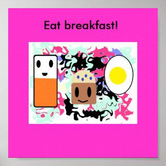 """""""Eat breakfast!"""" Posters"""