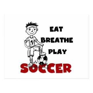 Eat Breathe Play Soccer T shirts and Gifts Postcard