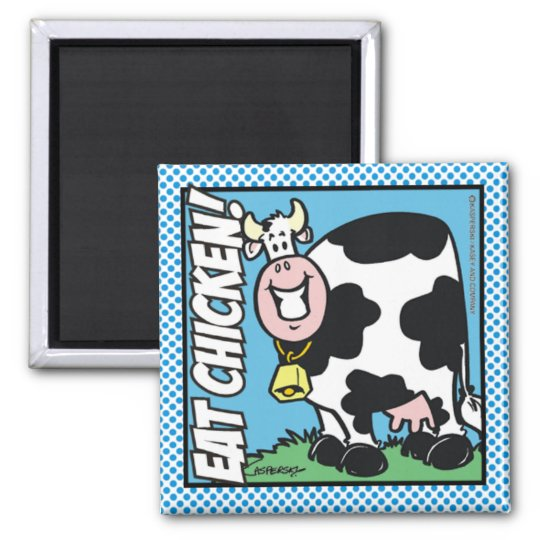Eat Chicken! Square Magnet