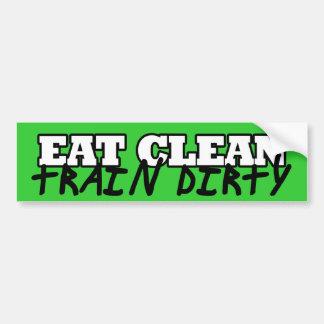 Eat Clean Train Dirty Bumper Stickers