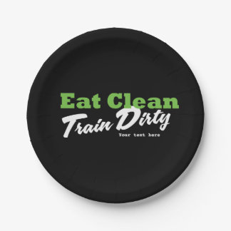 EAT CLEAN TRAIN DIRTY Gym Workout Fitness Party 7 Inch Paper Plate