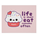 Eat Cupcakes Often Poster