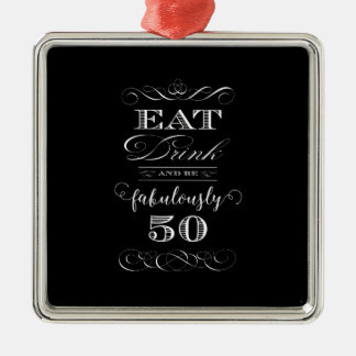 Eat Drink and be Fabulously Fifty Birthday Party Christmas Ornament