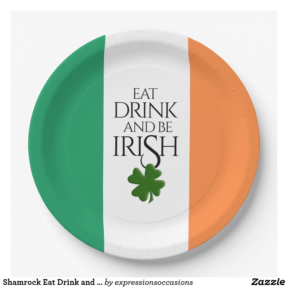 Eat Drink and Be Irish Flag Paper Plate