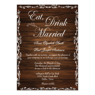 Eat Drink and be married barn wood invitations Card