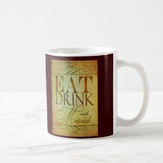 Eat Drink and be Married Basic White Mug