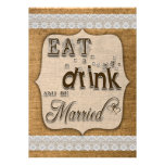 Eat Drink And Be Married Burlap And Lace Design Personalised Invites