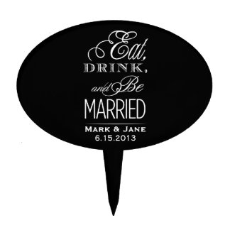 Eat Drink and Be Married Cake Toppers