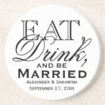 Eat, Drink, and Be Married Custom Wedding Sandstone Coaster