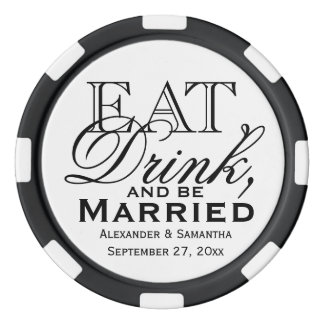 Eat, Drink, and Be Married Custom Wedding Favor Poker Chips