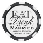 Eat, Drink, and Be Married Custom Wedding Favour Poker Chips